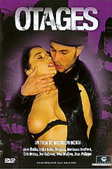 Otages - classic porn film - year - 1994