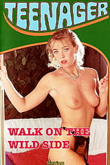 Walk On The Wild Side - classic porn movie - 1987