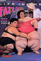 Life In The Fat Lane - classic porn movie - 1990