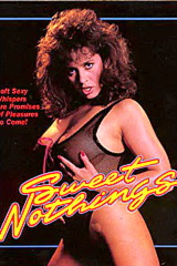 Sweet Nothings - classic porn movie - 1987