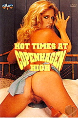 Hot Times At Copenhagen High - classic porn - 1980