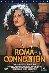 Roma Connection - classic porn movie - 1991