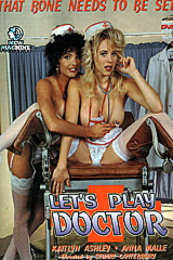 Let's Play Doctor - classic porn film - year - 1994