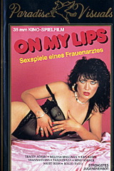 On My Lips - classic porn film - year - 1988