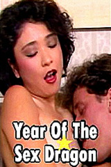 Year of the Sex Dragon - classic porn movie - 1986