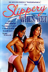 Slippery When Wet - classic porn movie - 1986