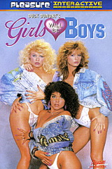 Girls Will Be Boys 1 - classic porn movie - 1992