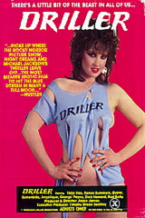 Driller - classic porn film - year - 1984