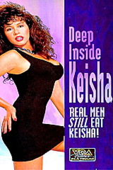 Deep Inside Keisha - classic porn - 1994