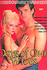 Days Of Our Wives - classic porn movie - 1988