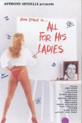 All For His Ladies - classic porn - 1987