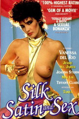 Silk Satin And Sex - classic porn movie - 1983
