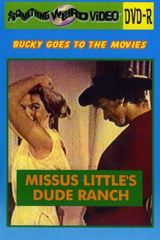 Missus Littles Dude Ranch - classic porn - 1972