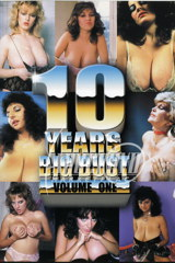 10 Years Of Big Bust 1 - classic porn - 1989