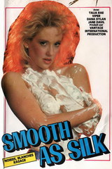 Smooth As Silk - classic porn - 1987