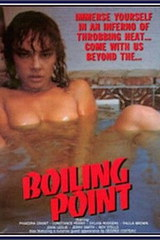 Boiling Point - classic porn film - year - 1978