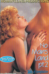 No Mans Land 2 - classic porn film - year - 1989