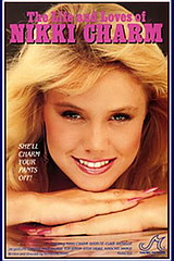 Life and Loves of Nikki Charm - classic porn - 1986