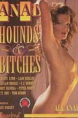 Anal Hounds and Bitches - classic porn movie - 1994