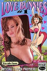 Love Bunnies 1 - classic porn film - year - 1993