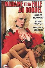 Madame Et Sa Fille Au Bordel - classic porn - 1987