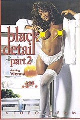 Black Detail 2 - classic porn film - year - 1994