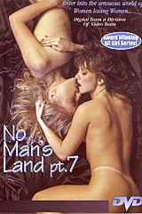 No Man's Land 7 - classic porn film - year - 1993