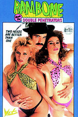 Rambone Meets the Double Penetrators - classic porn film - year - 1986