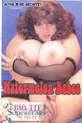 Watermelon Babes - classic porn movie - n/a