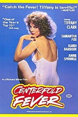 Centerfold Fever - classic porn film - year - 1981