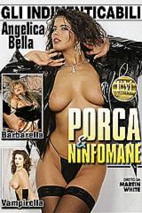 Porca E Ninfomane - classic porn film - year - 1993