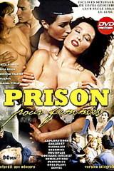 Prison Pour Femmes - classic porn movie - 1995