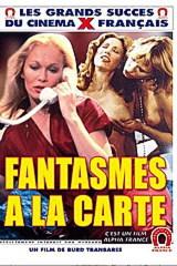 Fantasmes A La Carte - classic porn film - year - 1980