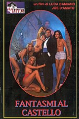 Fantasmi Al Castello - classic porn movie - 1995