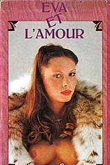 Eva Et L'amour - classic porn film - year - 1976