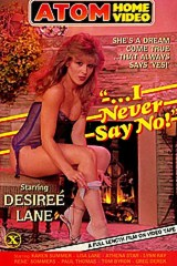I Never Say No - classic porn film - year - 1984