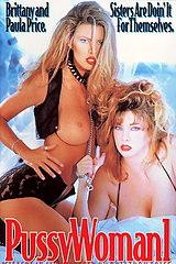 Pussywoman 1 - classic porn film - year - 1994