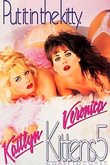 Kittens 5 - classic porn film - year - 1994