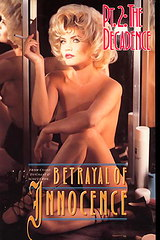 Betrayal Of Innocence 2 - classic porn movie - 1994