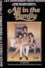 All in the Family - classic porn movie - 1985