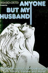 Anyone But My Husband - classic porn - 1975