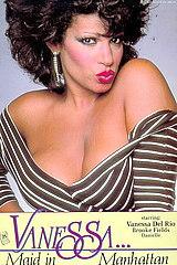 Vanessa: Maid in Manhattan - classic porn - 1984