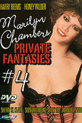 Marilyn Chambers' Private Fantasies 4 - classic porn film - year - 1985