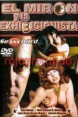 El Mirón y la Exhibicionista - classic porn movie - 1986