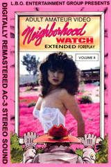 Neighborhood Watch 8 - classic porn - 1991