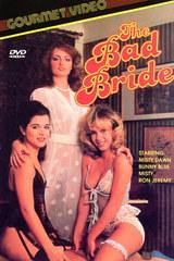 Bad Bride - classic porn film - year - 1984