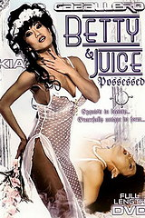 Betty and Juice Possessed - classic porn movie - 1995