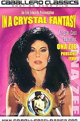 In A Crystal Fantasy - classic porn film - year - 1988