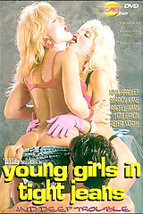 Young Girls In Tight Jeans - classic porn film - year - 1989