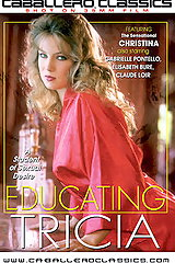 Educating Tricia - classic porn film - year - 1984